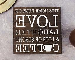 Coffee Decor Coffee Sign This Home Runs on Love Laughter & L
