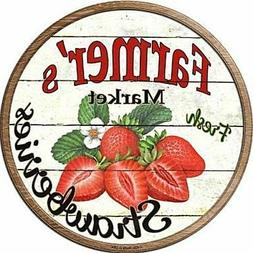 "Farmers Market Strawberries 12"" Round Metal Kitchen Sign Nov"