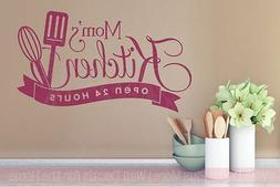 Mom's Kitchen Open 24 Hours Family Vinyl Wall Stickers Decal