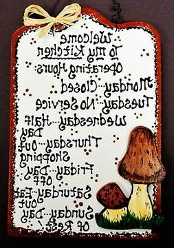 MUSHROOM Kitchen Operating Hours SIGN Country Wood Plaque Wa