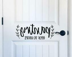 Pantry Open 24 Hours Vinyl Decal Wall Sticker Words Letters