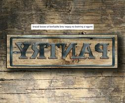 PANTRY sign wood Farmhouse PANTRY sign kitchen rustic home d