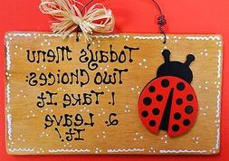 Stained Sign LADYBUG TODAY'S MENU KITCHEN Decor Wall Hanger
