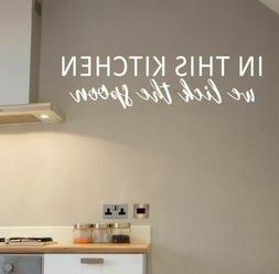 Wall Decals In This Kitchen We Lick Spoon Funny Quotes Vinyl