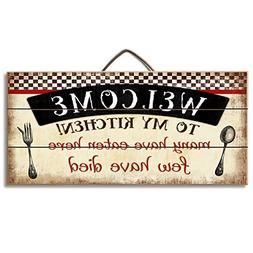 Highland Woodcrafters Welcome to My Kitchen... Funny Wood Si
